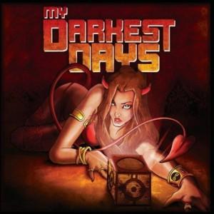 My Darkest Days: My Darkest Days