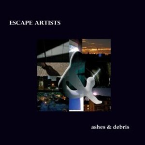 Escape Artists: Ashes & Debris EP
