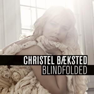 Christel Bæksted: Blindfolded