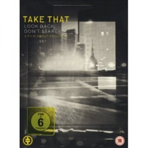 Take That: Look Back, Don't Stare: A Film About Progress