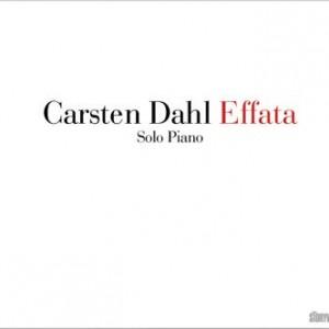 Carsten Dahl: Effata