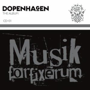 Diverse kunstnere: Dopenhagen - Musik for fixerum