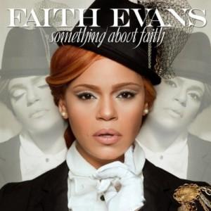 Faith Evans: Something About Faith