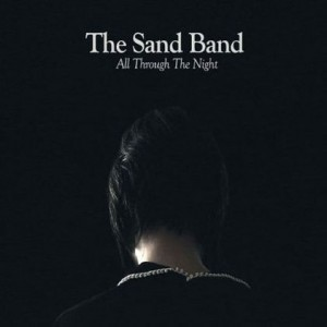 The Sand Band: All Through The Night