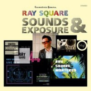 Ray Square: Sounds & Exposure