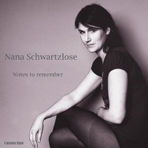 Nana Schwartzlose: Notes To Remember