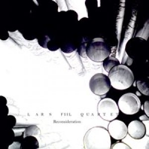 Lars Fill Kvartet: Reconsideration