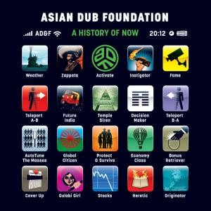 Asian Dub Foundation: A History Of Now