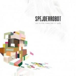 SpejderRobot: Lad Tvivlen Komme Ham Til Gode