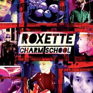 Roxette: Charm School