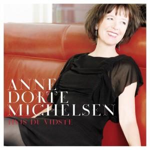 Anne Dorte Michelsen: Hvis Du Vidste