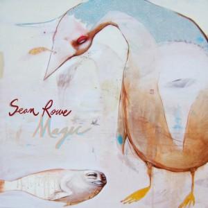 Sean Rowe: Magic