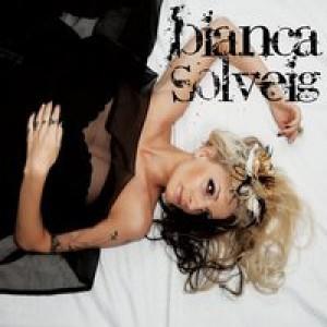 Bianca Solveig: Bianca Solveig
