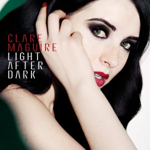 Clare Maguire: Light After Dark