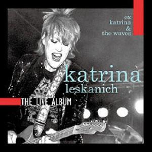 Katrina Leskanich: The Live Album