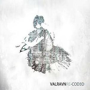 Valravn: Re-Cod3d