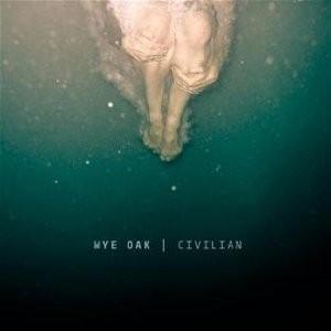 Wye Oak: Civilian