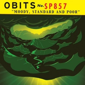 Obits: Moody, Standard And Poor