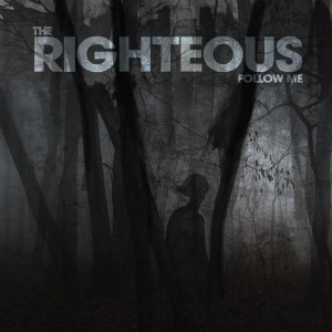 The Righteous: Follow Me