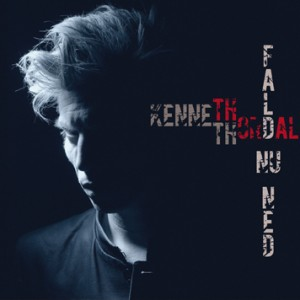 Kenneth Thordal: Fald Nu Ned