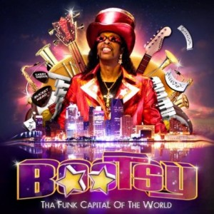 Bootsy Collins: The Funk Capital Of The World