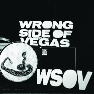 Wrong Side of Vegas: WSOV