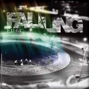 F.U.K.T.: Falling