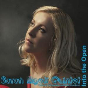 Sarah Elgeti Quintet: Into the Open