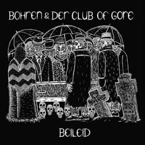 Bohren & Der Club Of Gore: Beileid