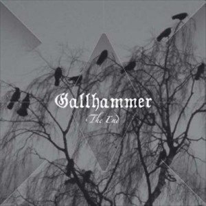 Gallhammer: The End
