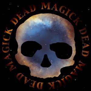 Dead Skeletons: Dead Magick