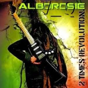 Alborosie: 2 Times Revolution