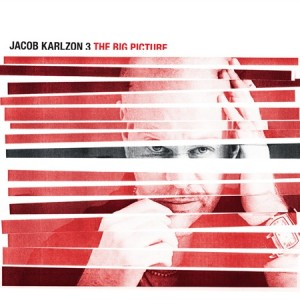 Jacob Karlzon 3: The Big Picture