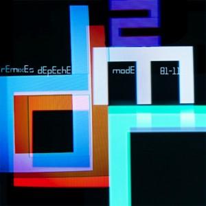 Depeche Mode: Remixes 2. 81-11