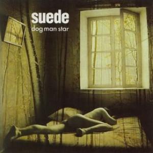 Suede: Dog Man Star [reissue]