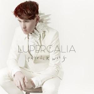 Patrick Wolf: Lupercalia