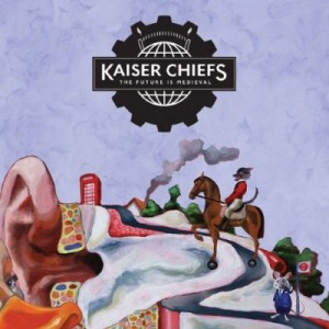 Kaiser Chiefs: The Future is Medieval