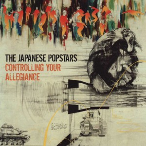 The Japanese Popstars: Control Your Allegiance