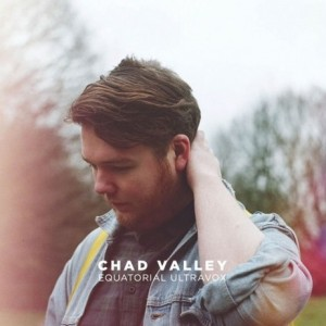 Chad Valley: Equitorial Ultravox