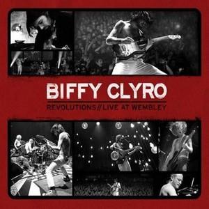 Biffy Clyro: Revolutions - Live At Wembley