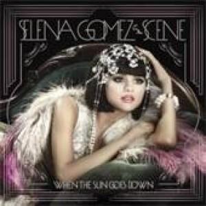 Selena Gomez & the Scene: When The Sun Goes Down
