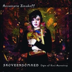 Annemarie Zimakoff: Skoveensomhed – digte af Emil Aarestrup