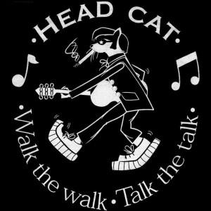 HeadCat: Walk The Walk ...Talk The Talk