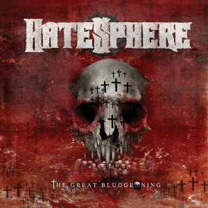 Hatesphere: The Great Bludgeoning