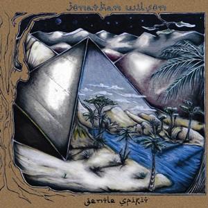 Jonathan Wilson: Gentle Spirit