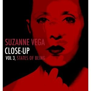 Suzanne Vega: Close-Up Vol. 3, States Of Being