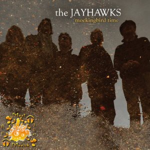 The Jayhawks: Mockingbird Time