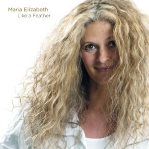Maria Elizabeth: Like a Feather