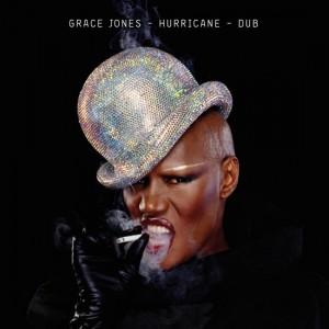 Grace Jones: Hurricane - Dub