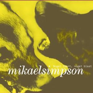 Mikael Simpson: Noget Laant, Noget Blaat
